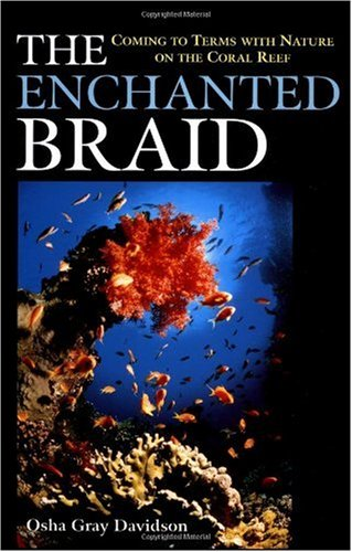 Enchanted Braid Coming to Terms with Nature on the Coral Reef  1998 edition cover