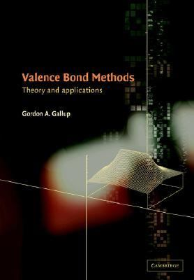 Valence Bond Methods Theory and Applications  2005 9780521021272 Front Cover