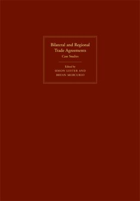 Bilateral and Regional Trade Agreements Commentary and Analysis  2008 9780521878272 Front Cover