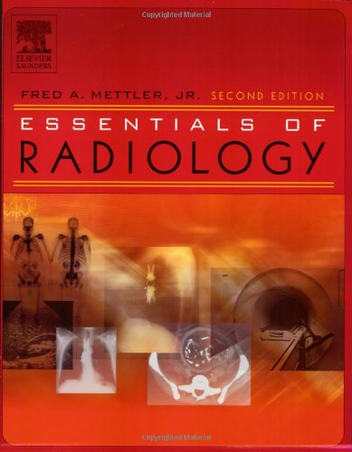 Essentials of Radiology  2nd 2004 (Revised) edition cover