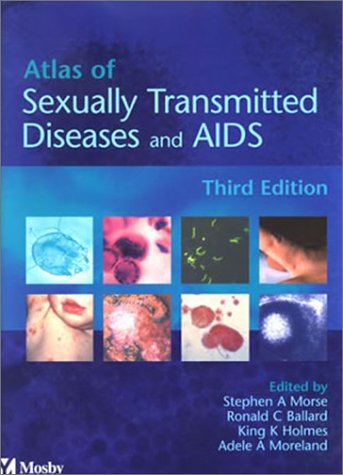Atlas of Sexually Transmitted Diseases and AIDS  3rd 2002 (Revised) edition cover
