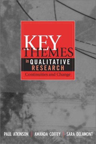 Key Themes in Qualitative Research Continuities and Changes  2003 9780759101272 Front Cover