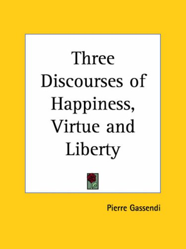 Three Discourses of Happiness, Virtue an  Reprint edition cover