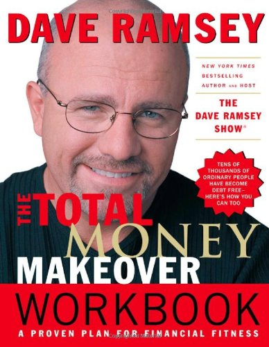Total Money Makeover Workbook A Proven Plan for Financial Fitness  2004 (Workbook) 9780785263272 Front Cover