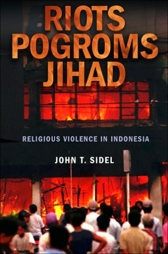 Riots, Pogroms, Jihad Religious Violence in Indonesia  2006 edition cover
