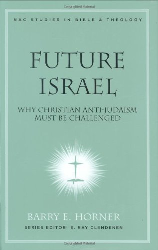 Future Israel Why Christian Anti-Judaism Must Be Challenged  2007 (Annotated) edition cover