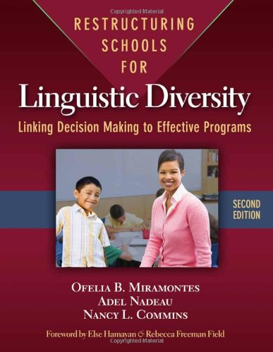 Restructuring Schools for Linguistic Diversity Linking Decision Making to Effective Programs 2nd 2011 9780807752272 Front Cover