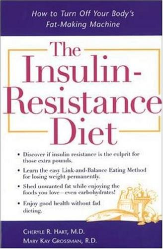 Insulin-Resistance Diet How to Turn off Your Body's Fat-Making Machine  2001 edition cover