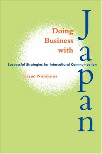 Doing Business with Japan Successful Strategies for Intercultural Communication  2000 edition cover