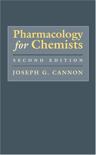 Pharmacology for Chemists  2nd 2006 (Revised) edition cover