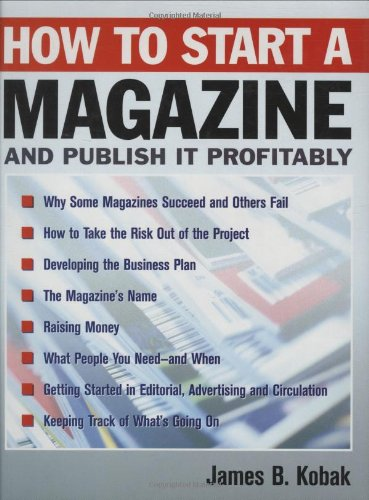 How to Start a Magazine - And Publish It Profitably   2002 edition cover