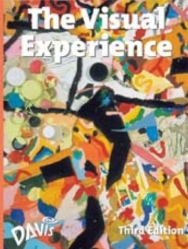 The Visual Experience: 3rd 2003 9780871926272 Front Cover