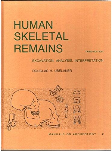 Human Skeletal Remains Excavation, Analysis, Interpretation 3rd 1999 edition cover