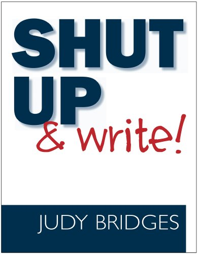 Shut up and Write!   2011 edition cover