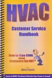 HVAC Customer Service Handbook How to Stay Cool When Customers Get Hot 3rd 9780976755272 Front Cover