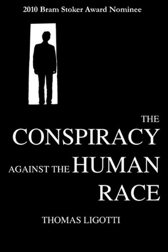 Conspiracy Against the Human Race  N/A edition cover