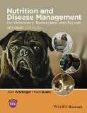 Nutrition and Disease Management for Veterinary Technicians and Nurses  2nd 2015 edition cover