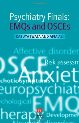 Psychiatry Finals EMQs and OSCEs  2008 9781405175272 Front Cover