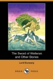 Sword of Welleran and Other Stories  N/A 9781406587272 Front Cover