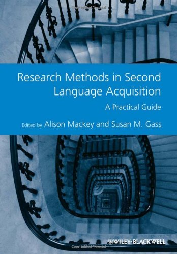 Research Methods in Second Language Acquisition A Practical Guide  2011 edition cover