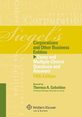 Siegel's Corporations and Other Business Entities Essay and Multiple-Choice Questions and Answers 5th 2012 (Student Manual, Study Guide, etc.) edition cover