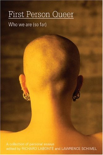 First Person Queer Who We Are (So Far)  2007 edition cover