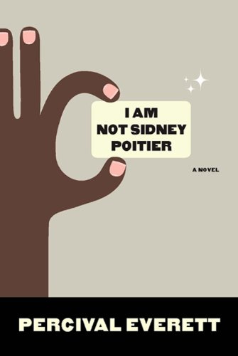 I Am Not Sidney Poitier   2009 9781555975272 Front Cover