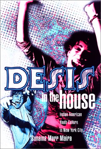 Desis in the House Indian American Youth Culture in New York City  2002 edition cover