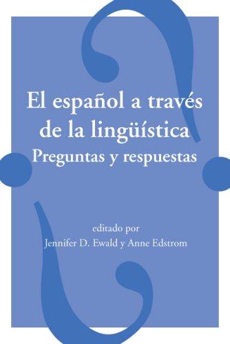 Español a Través de la Lingüística : Preguntas y Respuestas  2008 edition cover