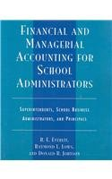Financial and Managerial Accounting for School Administrators Superintendents, School Business Administrators and Principals 4th edition cover