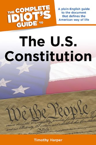 Complete Idiot's Guide to the U. S. Constitution  N/A edition cover