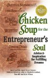 Chicken Soup for the Entrepreneur's Soul Advice and Inspiration for Fulfilling Dreams N/A edition cover