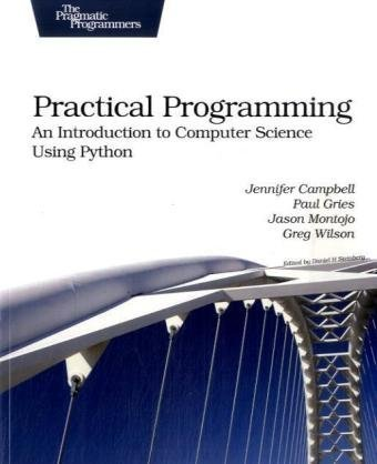 Practical Programming An Introduction to Computer Science Using Python  2009 9781934356272 Front Cover