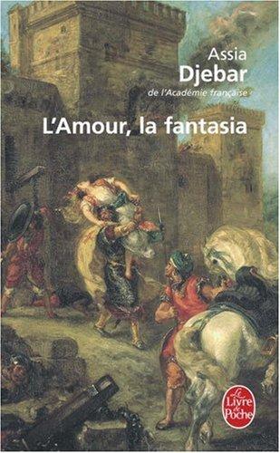 L'amour La Fantasia:  1st 2001 edition cover