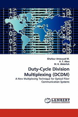 Duty-Cycle Division Multiplexing  N/A 9783843360272 Front Cover