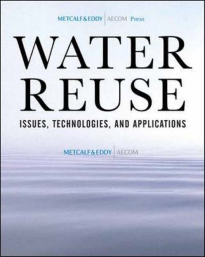 Water Reuse Issues, Technologies, and Applications  2007 edition cover