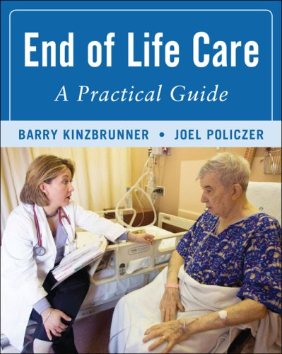 End-of-Life-Care A Practical Guide 2nd 2011 (Guide (Instructor's)) edition cover