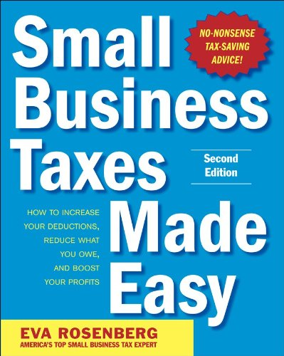 Small Business Taxes Made Easy  2nd 2011 edition cover