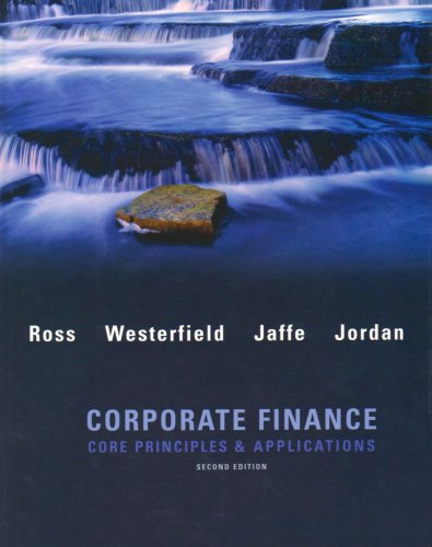 Corporate Finance: Core Principles & Applications 2nd 2009 9780077259273 Front Cover