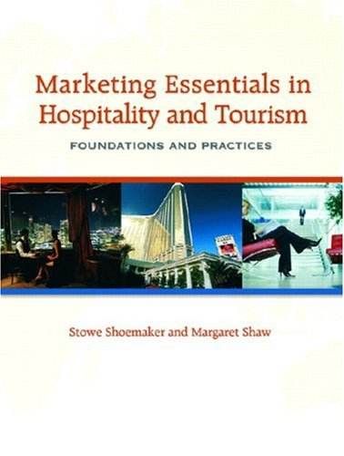 Marketing Essentials in Hospitality and Tourism Foundations and Practices  2008 edition cover