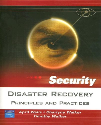 Disaster Recovery Principles and Practices  2007 9780131711273 Front Cover