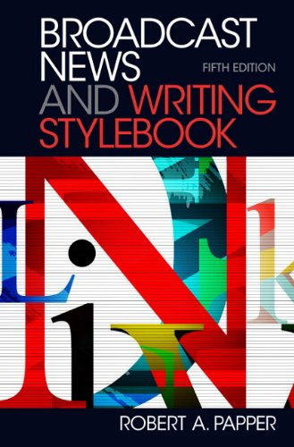 Broadcast News and Writing Stylebook  5th 2012 (Revised) edition cover