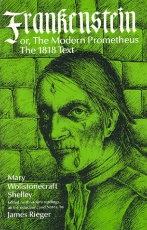 Frankenstein or the Modern Prometheus The 1818 Text  1982 (Reprint) edition cover