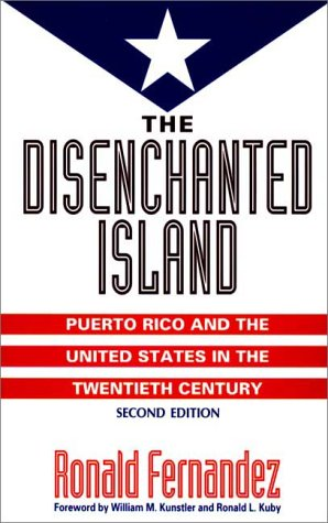 Disenchanted Island Puerto Rico and the United States in the Twentieth Century 2nd 1996 edition cover
