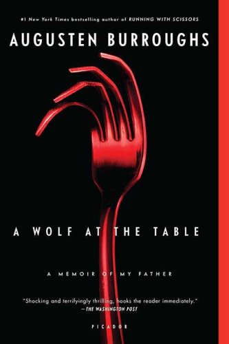 Wolf at the Table A Memoir of My Father  2009 edition cover