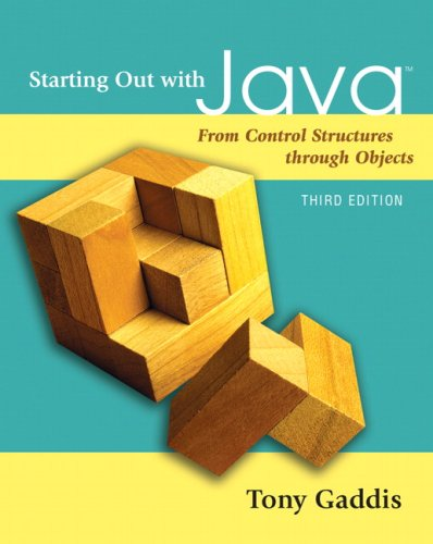 Starting Out with Java From Control Structures Through Objects 3rd 2008 edition cover