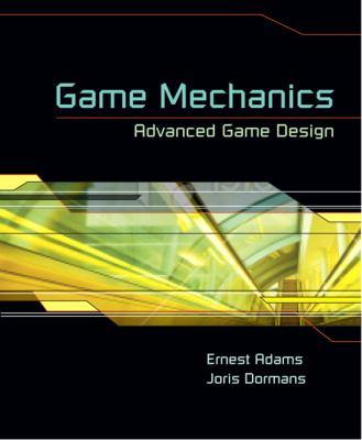 Game Mechanics Advanced Game Design  2012 edition cover