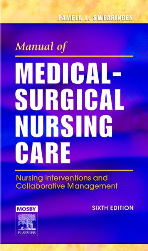 Manual of Medical-Surgical Nursing Care Nursing Interventions and Collaborative Management 6th 2006 (Revised) edition cover