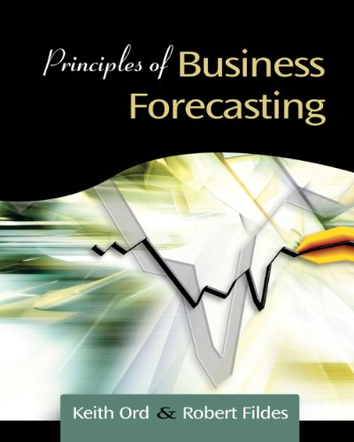 Principles of Business Forecasting   2013 9780324311273 Front Cover