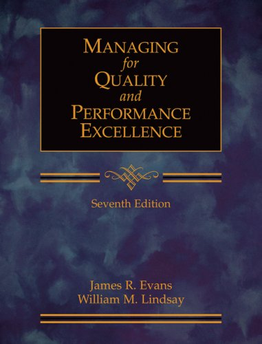 Managing for Quality and Performance Excellence  7th 2008 edition cover